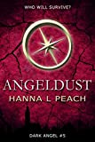Angeldust: A Young Adult Fantasy (Dark Angel Book 5)