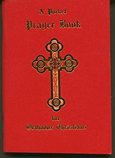 Service Book     of the Antiochian Orthodox Christian Archdiocese of
