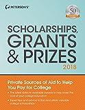 Scholarships, Grants & Prizes 2018 (Peterson's Scholarships, Grants & Prizes)