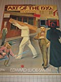 Art of the 1930's, Edward Lucie-Smith, 084780609X