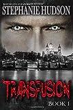 Transfusion (Transfusion Saga)