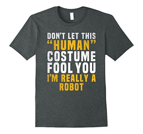 Mens I'm Really a Robot Costume Easy Funny Halloween T Shirt Medium Dark (Best College Halloween Party Ideas)