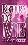 Return to Me: A Novel (Last Chance Rescue)
