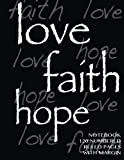 Love, Hope, Faith Notebook 120 Numbered Pages with Margin, Spicy Journals, 1497391652