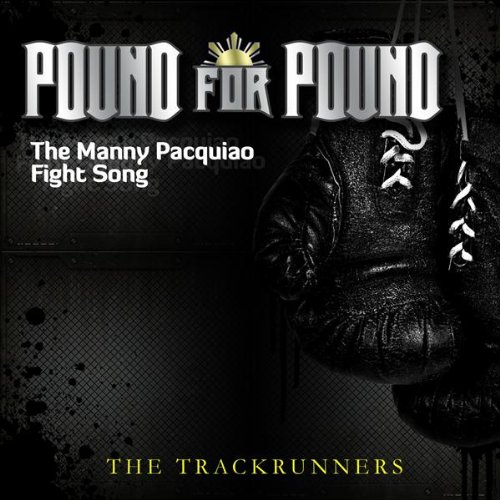 pound for pound manny pacquiao fight song by