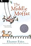 The Middle Moffat by Eleanor Estes (2001-04-01)