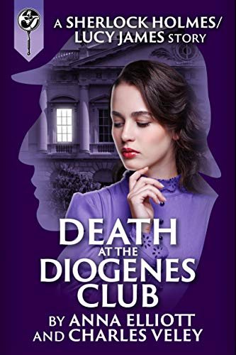 Death At The Diogenes Club by Anna Elliott & Charles Veley ebook deal
