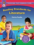 Teaching the Common Core: Reading Standards for Literature(K)