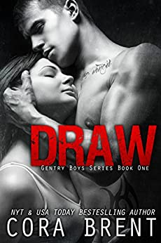 DRAW (Gentry Boys#1) by [Brent, Cora]