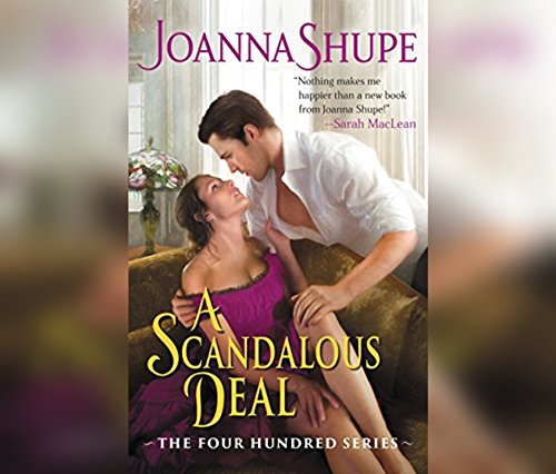 A Scandalous Deal: The Four Hundred Series by Dreamscape Media