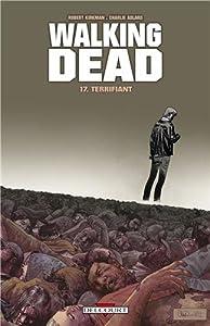 """Afficher """"Walking dead n° 17<br /> Terrifiant"""""""