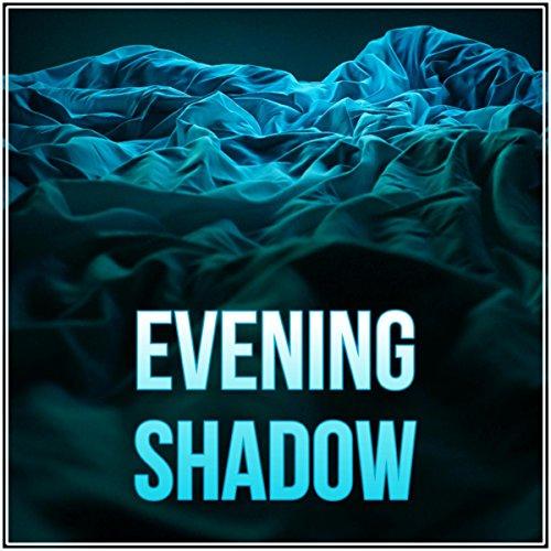 Evening Shadow - Instrumental Background Music, Restful Sleep, Music Lullabies, Calming ()