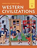 Western Civilizations, Joshua Cole and Carol Symes, 0393922170