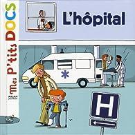 L'hôpital par Stéphanie Ledu
