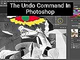 The Undo Command in Photoshop