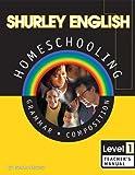 Shurley English: Grammar and Composition, Level 1, Teacher's Manual (Book & CD)