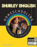 Shurley English: Grammar and Composition, Level 1, Teacher's Manual (Book & CD)