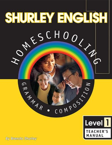 Shurley English: Grammar and Composition, Level 1, Teacher's Manual - -