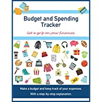 Budget and Spending Tracker: Get a grip on your finances. Make a budget and keep track of your expenses. With a step-by-step explanation. For families or individuals.
