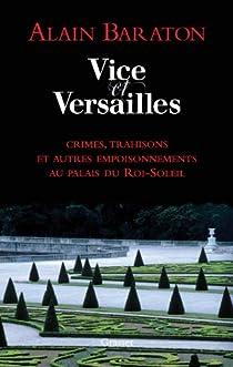 Vice et Versailles par Baraton
