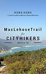 MacLehose Trail: For City Hikers