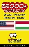 35000+ English - Hungarian Hungarian - English Vocabulary (ChitChat WorldWide)