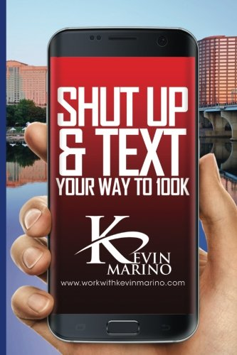 51%2BtSYDGlOL - Shut Up and Text Your Way to 100K