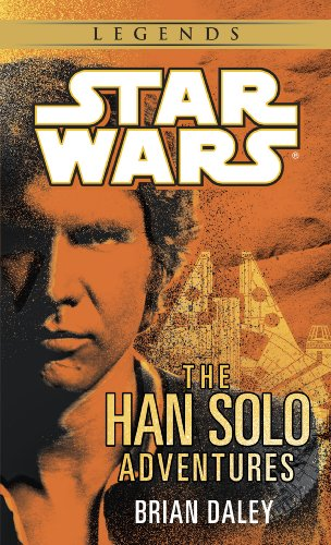 The Han Solo Adventures: Star Wars Legends (Star Wars - -