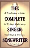 The Complete Singer-Songwriter, Jeffrey Pepper Rodgers, 0879307692