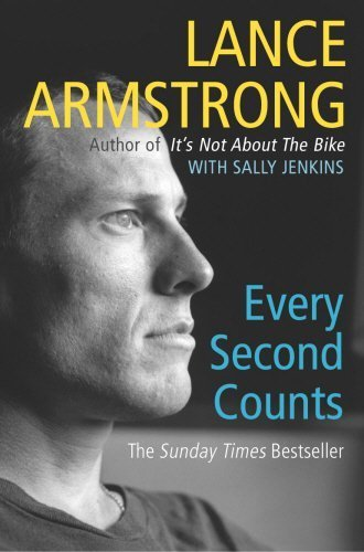 Every Second Counts by Armstrong, Lance, Jenkins, Sally (2004) Paperback