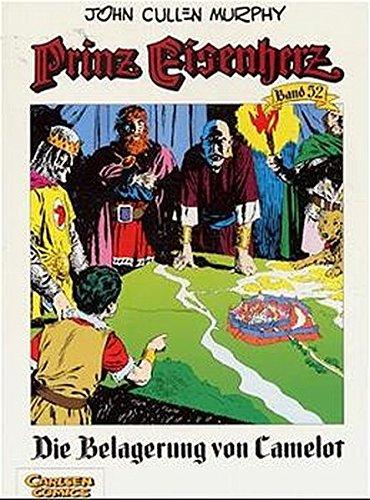 Prinz Eisenherz, Bd.52, Die Belagerung von Camelot