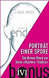 Porträt einer Spore: Die dritte Bonus-Story zur Reihe »Starters - Enders« (Starters-Enders 0) (German Edition)