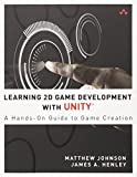 Learning 2D Game Development with Unity 1st Edition