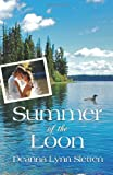 Summer of the Loon, Deanna Lynn Sletten, 1941212107