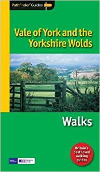 Pathfinder Vale of York & the Yorkshire Wolds (Pathfinder Guide)