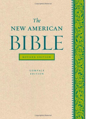 The New American Bible Revised Edition - Compact edition from Oxford University Press Incorporated