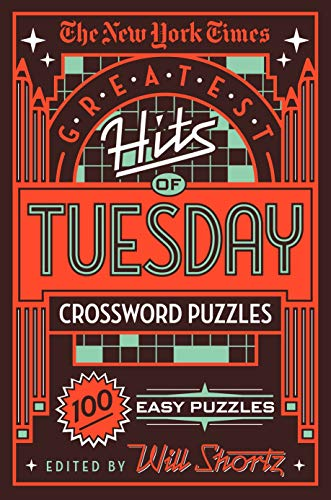 Pdf Travel The New York Times Greatest Hits of Tuesday Crossword Puzzles: 100 Easy Puzzles
