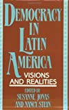 Democracy in Latin America, Susanne Jonas, Nancy Stein, 0897891643