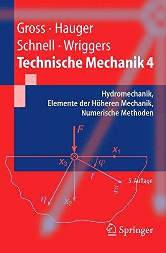 technische-mechanik-band-4-hydromechanik-elemente-der-hheren-mechanik-numerische-methoden-hydromechanik-elemente-der-hoheren-mechanik-numerische-methoden-springer-lehrbuch