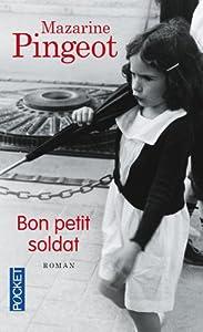 """Afficher """"Bon petit soldat"""""""