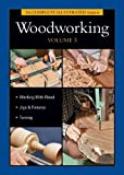 The Complete Illustrated Guide to Woodworking, Vol 3, Andy Rae and Sandor Nagyszalanczy, 1600853625