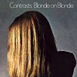 Contrasts by Blonde On Blonde (2008-01-01)