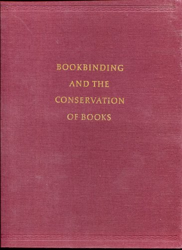 Bookbinding and the Conservation of Books: A Dictionary of Descriptive Terminology