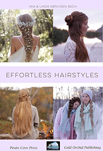 Effortless Hairstyles (Hairstyles How To)