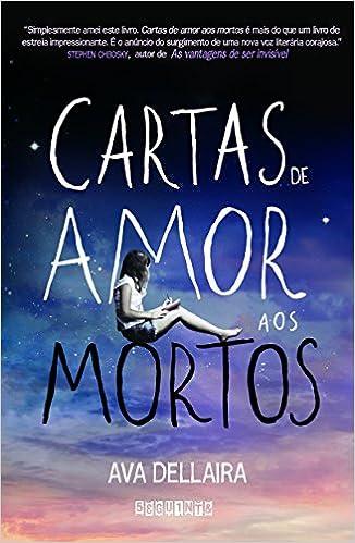 Cartas de Amor aos Mortos (Em Portuguese do Brasil): Amazon ...