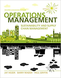 Operations management sustainability and supply chain management operations management sustainability and supply chain management second canadian edition 2nd edition jay heizer barry render paul griffin fandeluxe Image collections