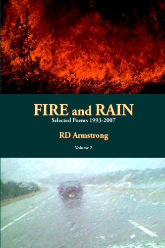 Fire And Rain Vol. 2: Selected Poems 1993-2007