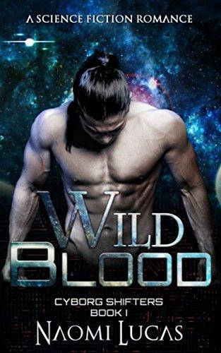 Wild Blood (Cyborg Shifters)