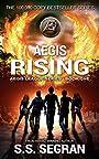AEGIS RISING: Epic Action-Adventure Thriller (The Aegis League Series Book 1)