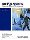 Internal Auditing : Assurance and Consulting Services, Reding, Kurt F. and Sobel, Paul J., 0894136437